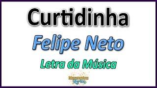 Baixar Felipe Neto - Curtidinha - Letra (Paródia Paradinha)