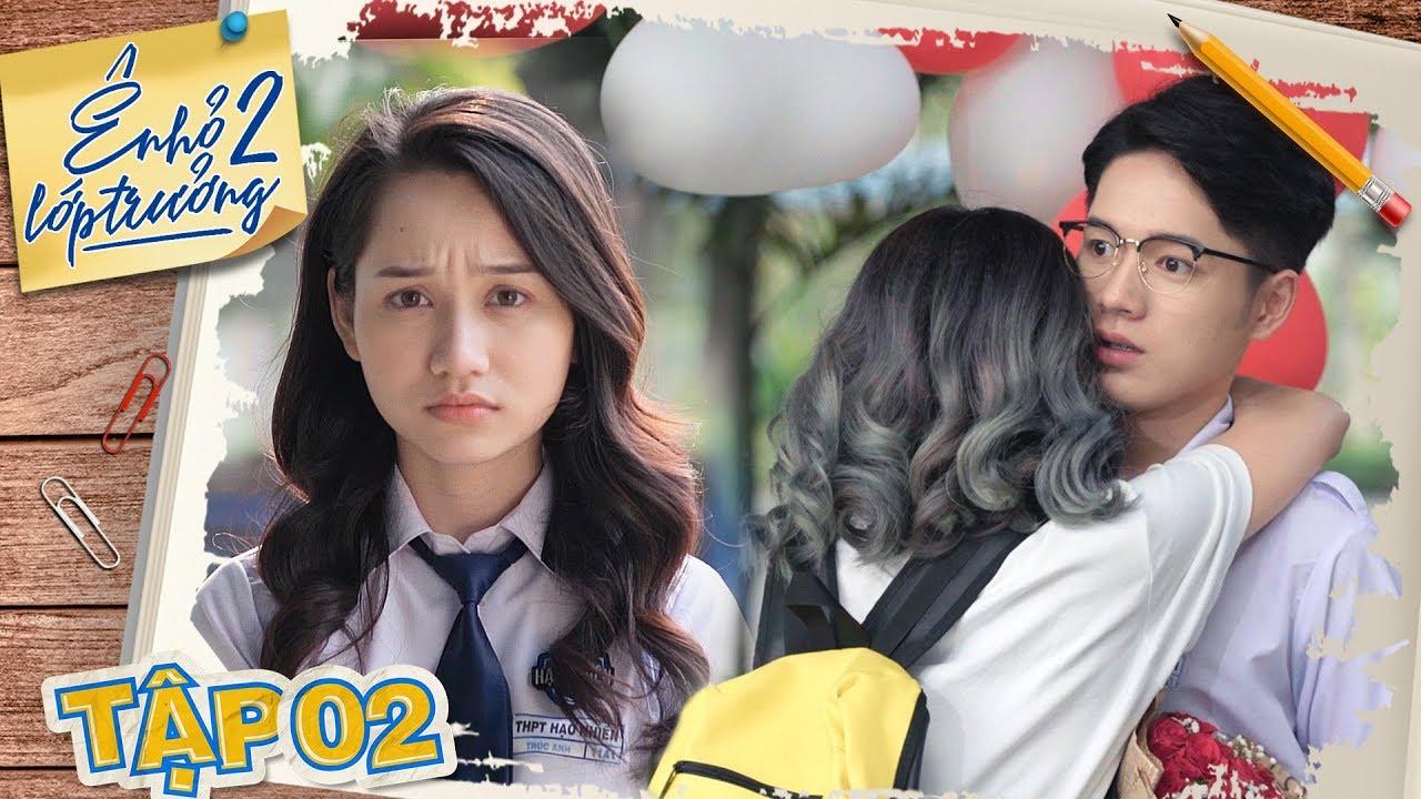 Ê ! NHỎ LỚP TRƯỞNG 2 | TẬP 2 : Em Gái Mưa Xuất Hiện | Phim Học Đường 2020 | LA LA SCHOOL