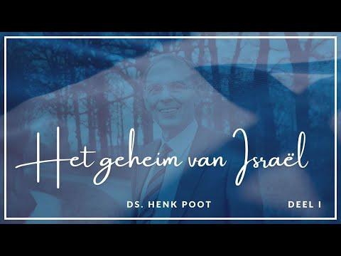 Het Geheim Van Israël (1/3)   Ds. Henk Poot