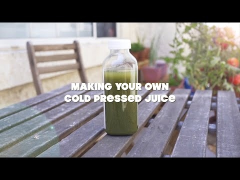 How to Make Cold Pressed Juice at Home