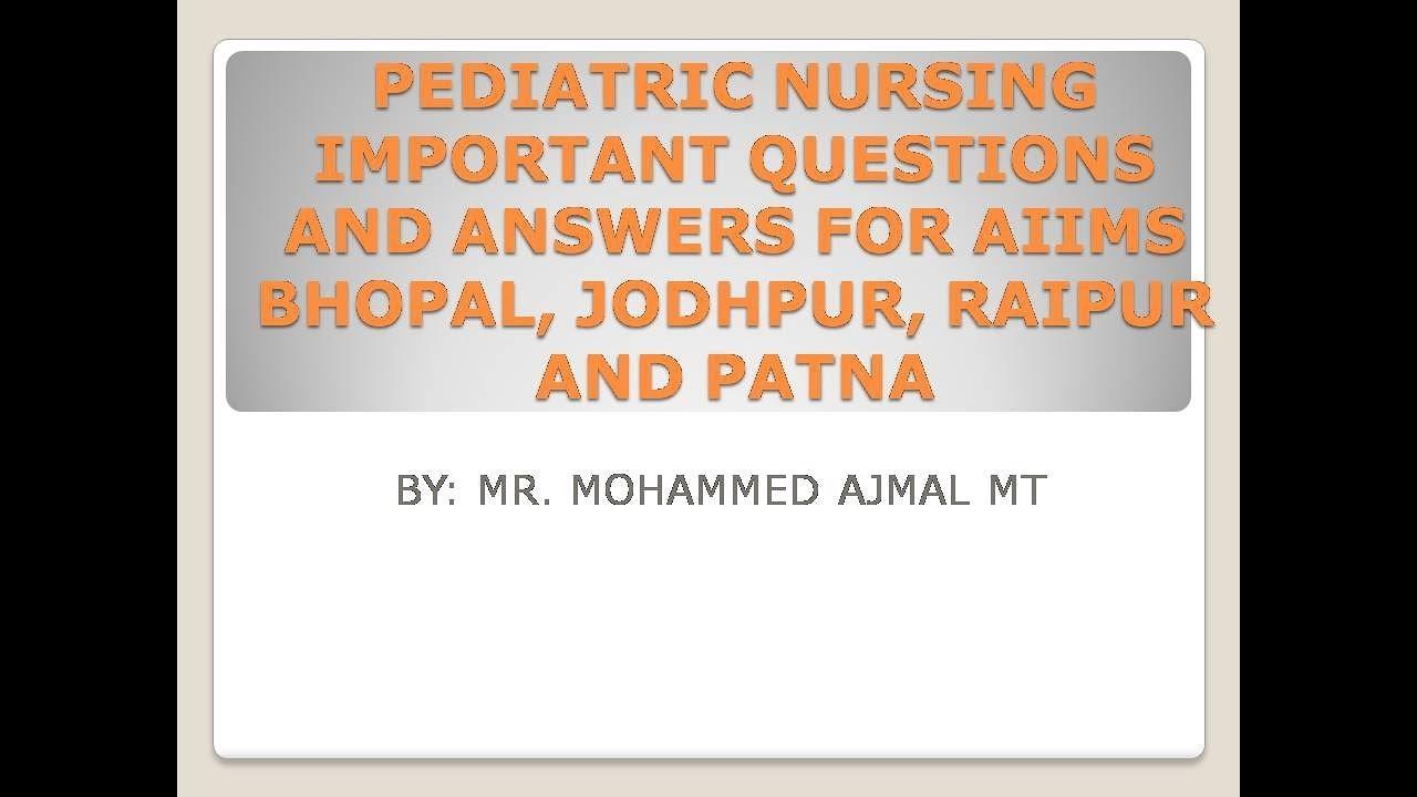 CHILD HEALTH NURSING PART-1    MULTIPLE CHOICE QUESTIONS   MCQs   FOR AIIMS  NURSING OFFICER EXAM