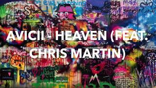 Avicii  - Heaven (feat. Chris Martin)