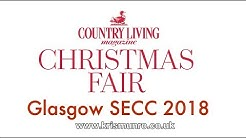 VLOG : Country Living Magazine Christmas Fair Glasgow SECC 2018