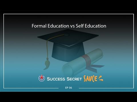 006: Formal Education vs Self Education