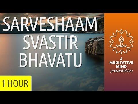 Universal Peace Mantra | Om Sarveshaam Svastir Bhavatu