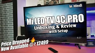 Mi Led TV 4C Pro Unboxing and Review with Setup | Mi Led TV 4C Pro 32inch Unboxing & Review in Hindi