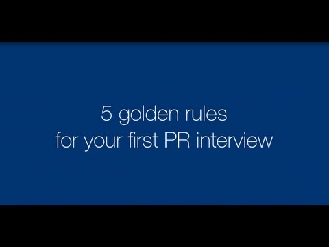 Five Golden Rules For Your First PR Interview
