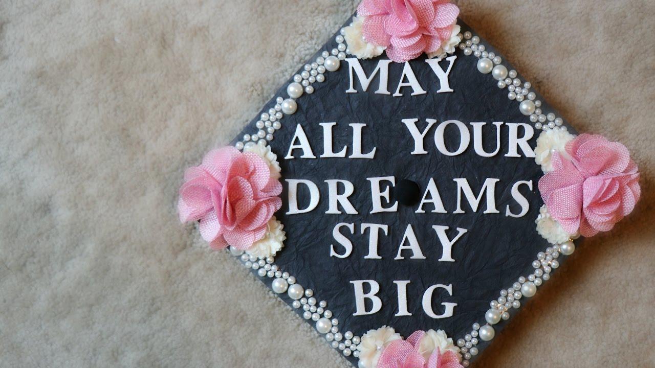 Diy Decorating My Graduation Cap Youtube