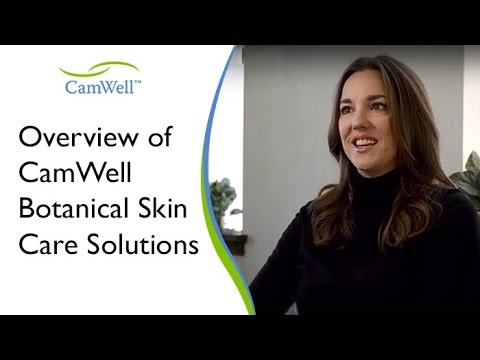 Overview of CamWell Botanical Skin Care Solutions