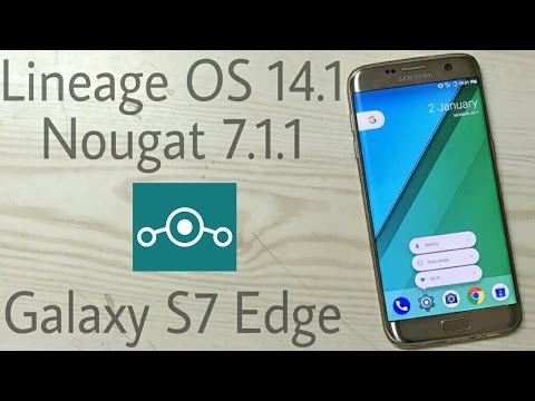 Lineage OS 14.1 Nougat 7.1.1 on Galaxy S7 Edge