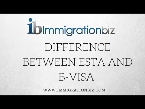 Difference between ESTA and B-Tourist Visa