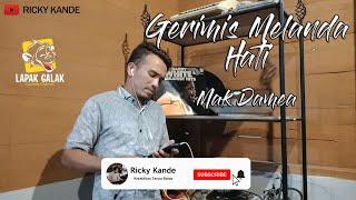 Download GERIMIS MELANDA HATI MAK DAMEA @Lapak Galak