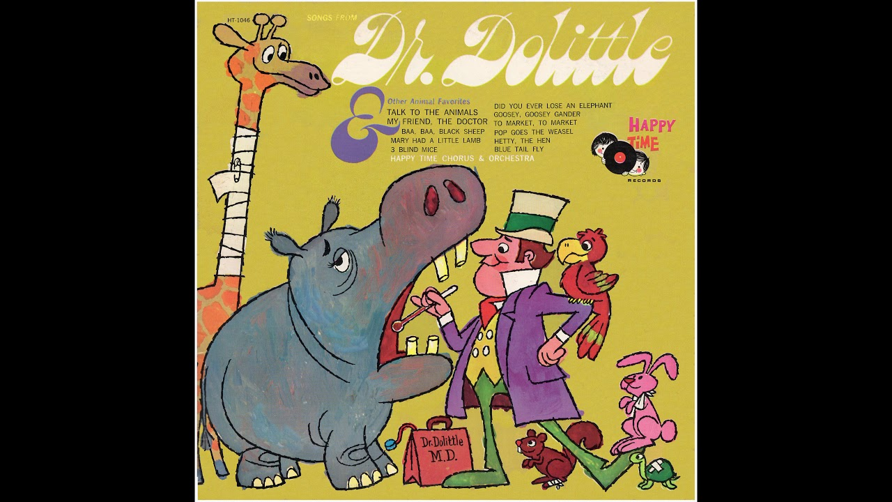 dr dolittle talk to the animals song lyrics