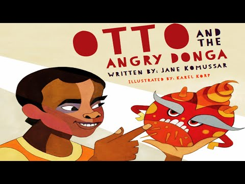 OTTO AND THE ANGRY DONGA: Story About Anger   Kids Books Readaloud   Childrens Storytime   Readaloud