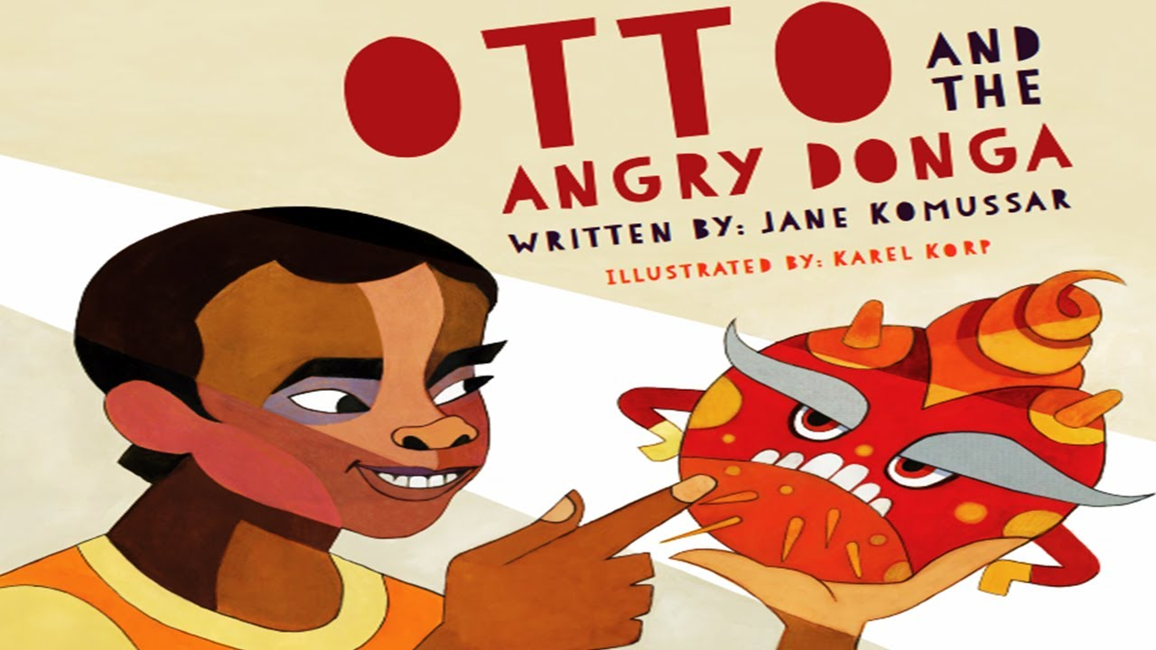 OTTO AND THE ANGRY DONGA: A Story About Anger Management   Kids Books Read Aloud   Childrens Books