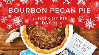 Bourbon Pecan Pie Easy Recipe  31 Days of Pie - Day 23