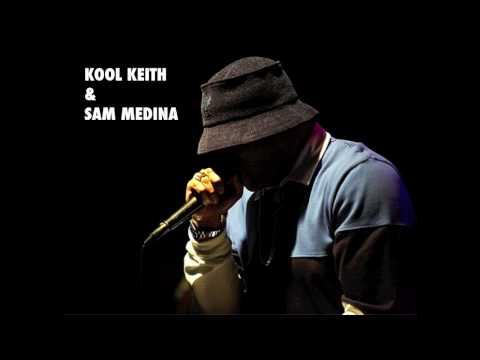 Kool Keith & Sam Medina