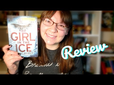 The Girl In The Ice (Detective Erika Foster #1) – Review (Spoiler Free)