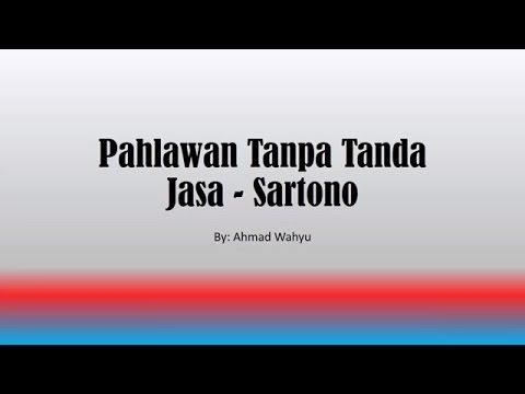 Pahlawan Tanpa Tanda Jasa -  Sartono Full Lyrics