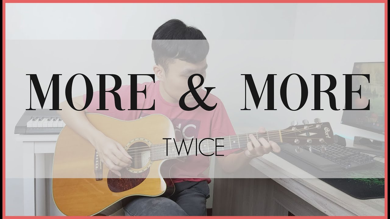 TWICE (트와이스) MORE & MORE Fingerstyle Guitar Cover - mic