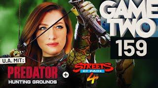 Predator: Hunting Grounds, Streets of Rage 4, Unter dem Radar | Game Two #159