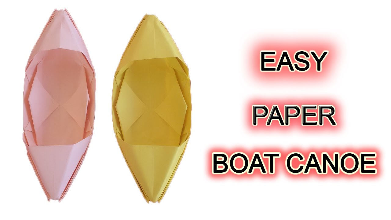 How to make a paper boat canoe