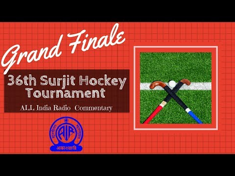 LIVE - 36th Surjit Hockey Tournament | All India Radio Commentary