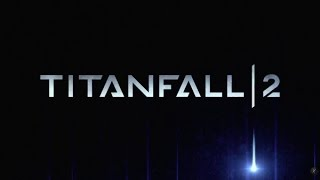 Titanfall 2 I Вступление I