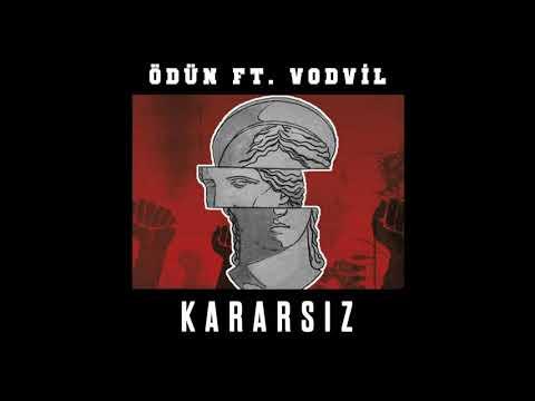 Ödün ft. Vodvil - KARARSIZ (Prod. By Al Dash)