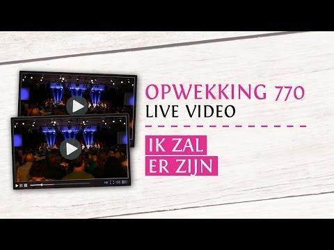 Opwekking 770 - Ik Zal Er Zijn - CD38 (live video)
