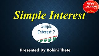 Simple Interest  सरळव्याज |MPSC Lecture in Marathi| MPSC UPSC ASO PSI STI Clerical Exams