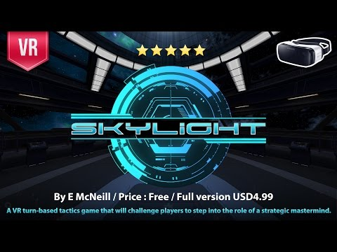 Skylight Gear VR A turn-based space battles from the creator of  the award-winning Darknet & Tactera
