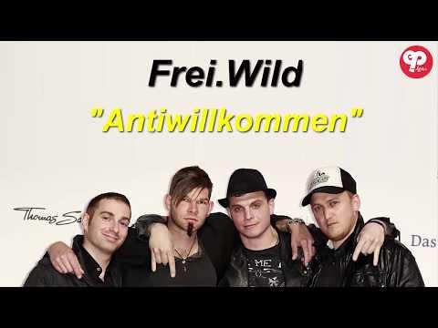 Frei.wild - Antiwillkommen Lyrics
