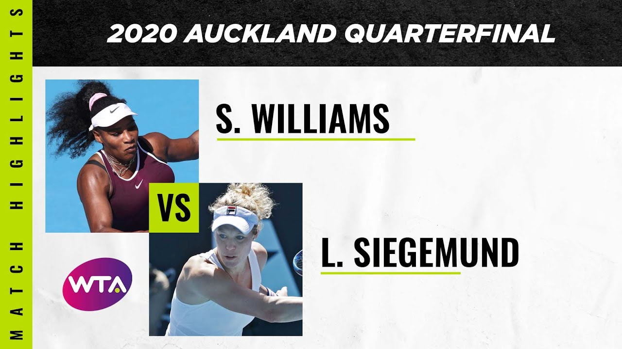 Serena Williams vs. Laura Siegemund | 2020 Auckland Open Quarterfinal | WTA Highlights