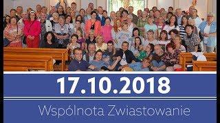 Spotkanie modlitewne wspólnoty Zwiastowanie - 17.10.2018 - Na żywo