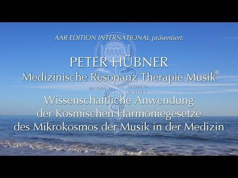 PETER HÜBNER - Medizinische Resonanz Therapie Musik® - Dokumentation - lange Version