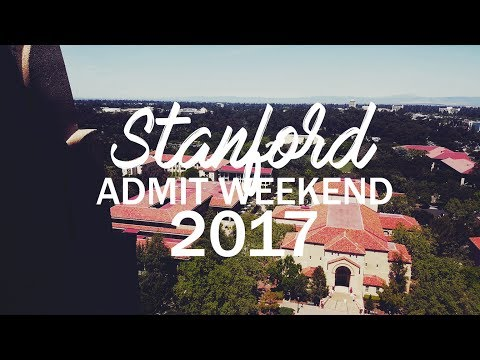 Stanford Admit Weekend 2017 (Class of 2021)