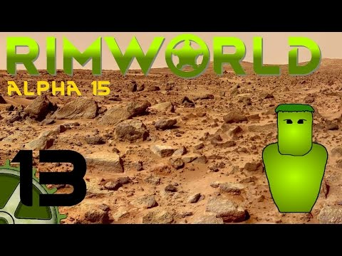 Let's Play RimWorld (Alpha 15), 13: Geothermal Power For The Win!