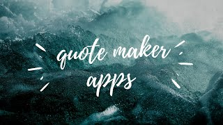 6 Best app for quote maker 2020 !