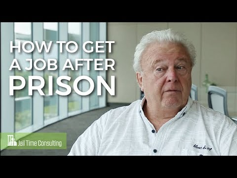 How To Get A Job After Prison - Jail Time Consulting