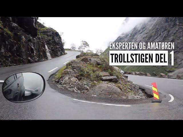 Eksperten & Amatøren - Trollstigen del 1