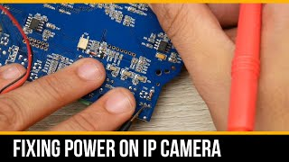 Repairing IP Camera Power (How…