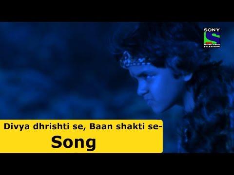 Divya dhrishti se, Baan shakti se - Suryaputra Karan Song