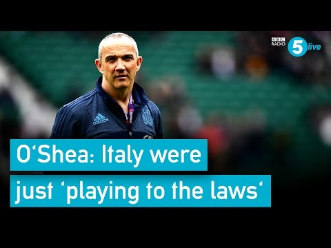 O'Shea: Italy Were Just 'playing To The Laws'