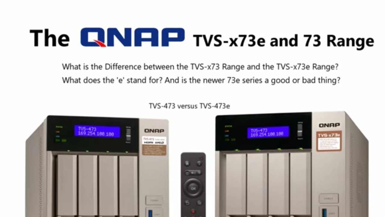 What is the Difference between the QNAP TVS-x73e and the TVS-x73 NAS