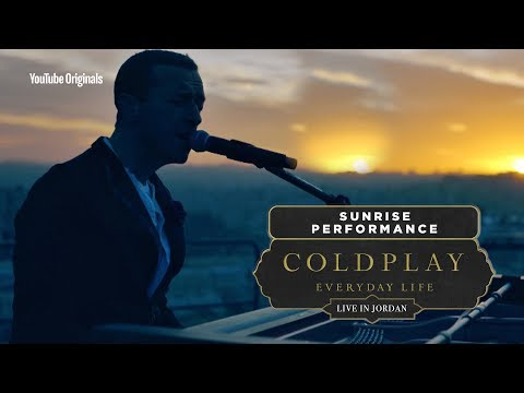 Coldplay: Everyday Life Live In Jordan - Sunrise Performance