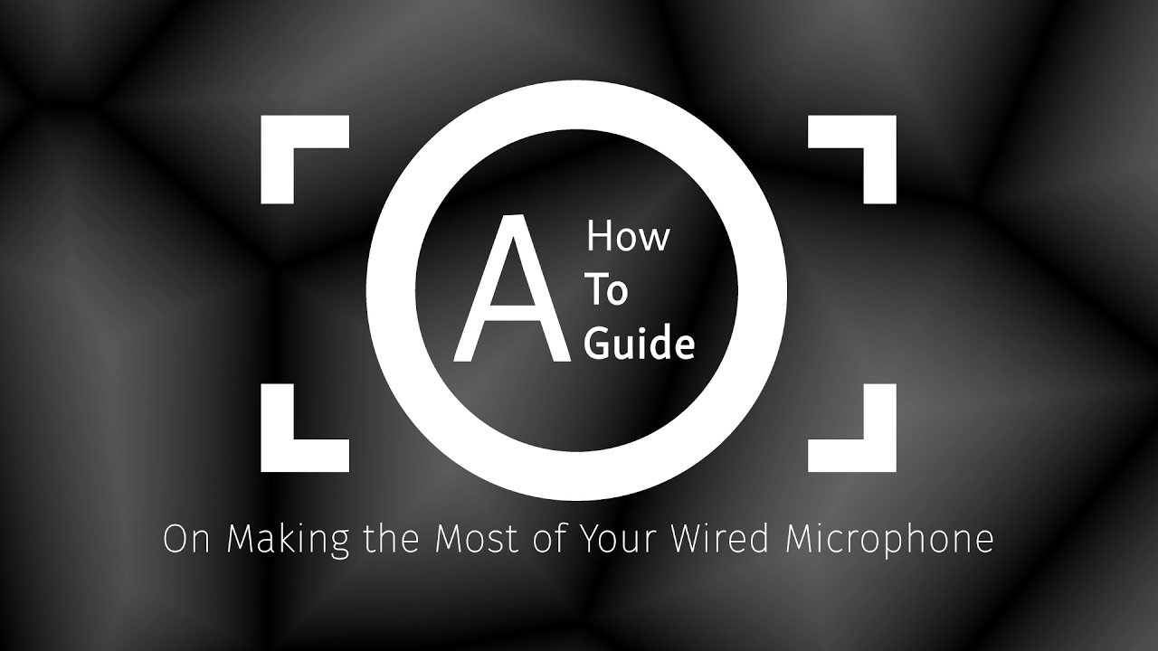 Making the Most of Your Wired Microphone - YouTube