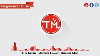 Alex Guesta - Another Chance (Original Mix)