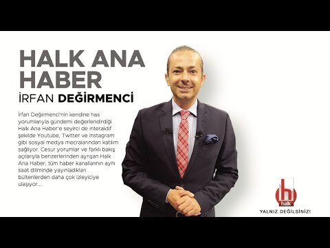 #CANLI   İrfan Değirmenci ile Halk Ana Haber   7 Haziran 2021   #HalkTV
