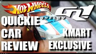 Quickie Car Review - Kmart K-day Exclusive Shelby Gr-1 Concept - 2015 Hot Wheels